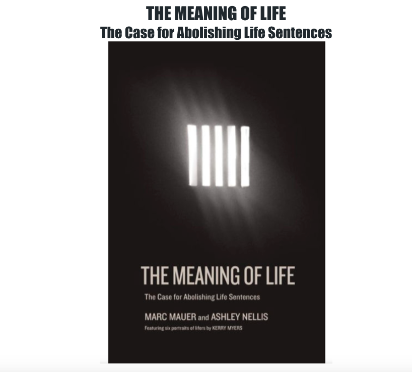 THE MEANING OF LIFE: A Case for Abolishing Life Sentences featuring WILLIAM UNDERWOOD